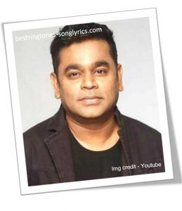 AR Rahman Hit songs list